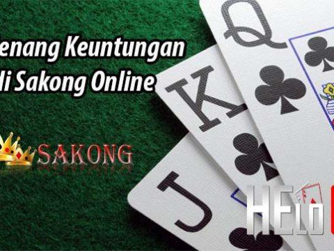 Trik Menang Keuntungan Judi Sakong Online